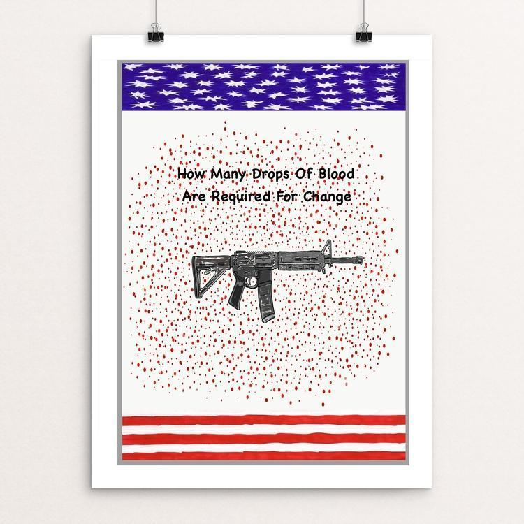 "How Many Drops of Blood Required For Change by Luna 3 12"" by 16"" Print / Unframed Print Creative Action Network"