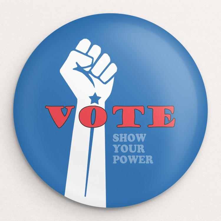 Show Your Power Button by Lisa Vollrath Single Buttons Vote!