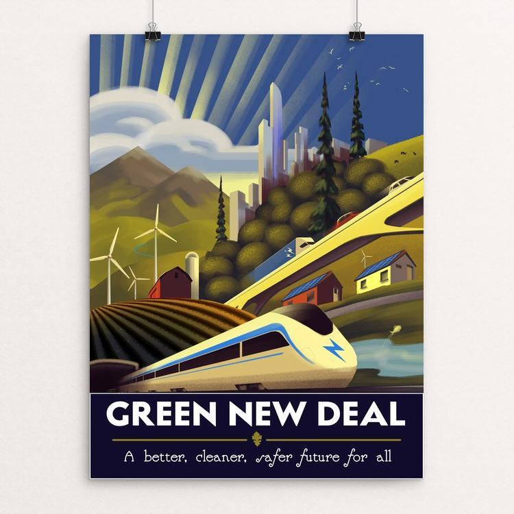 "The Green New Deal by Jordan Johnson 12"" by 16"" Print / Unframed Print Green New Deal"