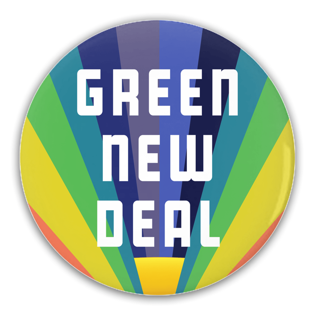 We Look Forward to a Green New Deal Button by Holly Savas 1 Pack Buttons Green New Deal