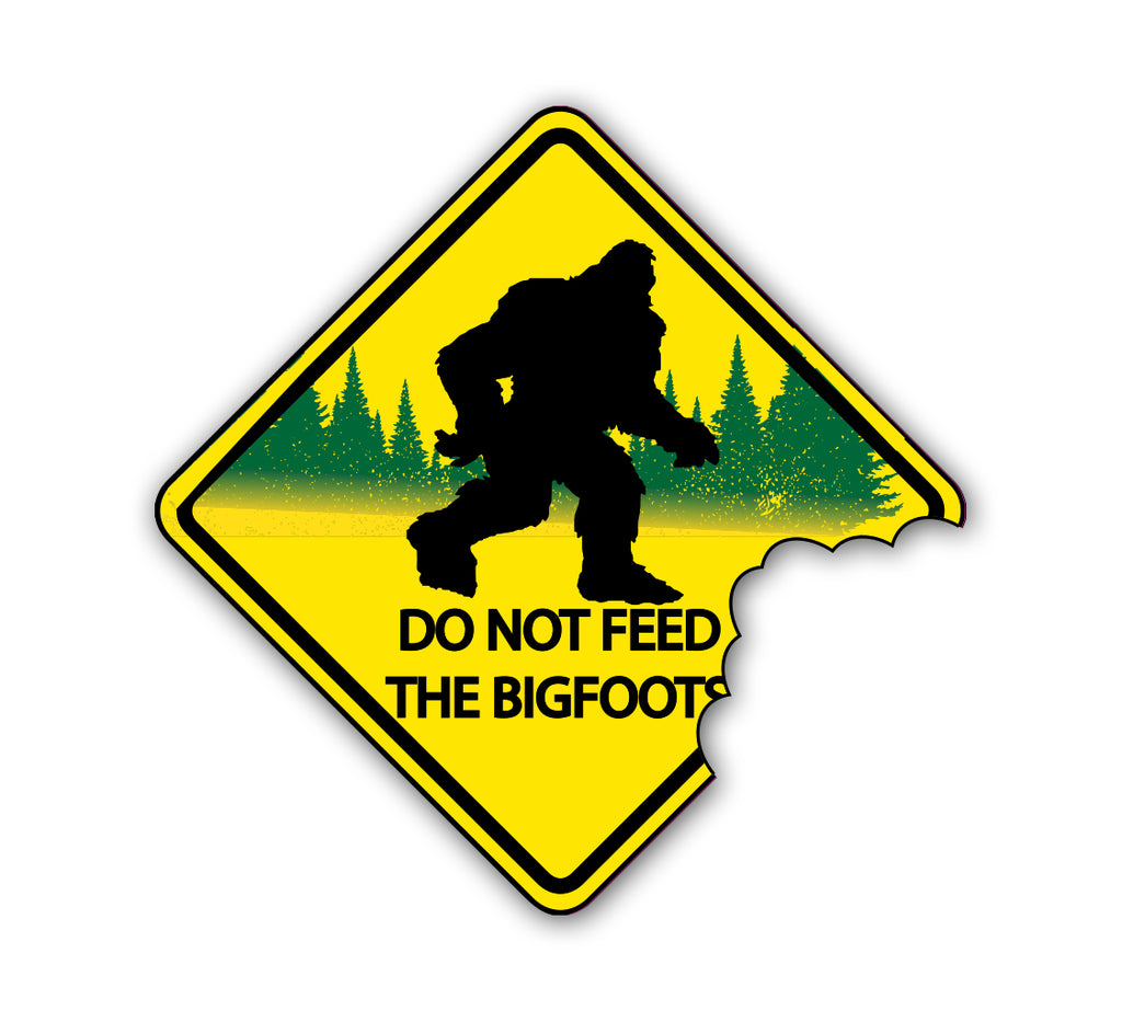 Don't Feed the Bigfoot Sticker