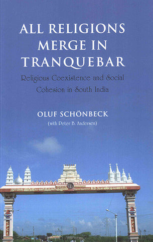 All Religions Merge in Tranquebar: Religious Coexistence and Social Cohesion in South India
