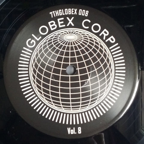 "Dwarde & Tim Reaper ‎– Globex Corp Volume 8 : 7th Storey Projects ‎– 7THGLOBEX 008 Series: Globex Corp – Vol. 8 : Vinyl, 12"", 33 ⅓ RPM, EP"