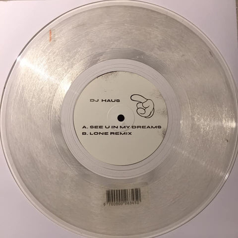 "Dj Haus ‎– See U In My Dreams : Unknown To The Unknown ‎– UTTUDREAMS : Vinyl, 10"", Clear"