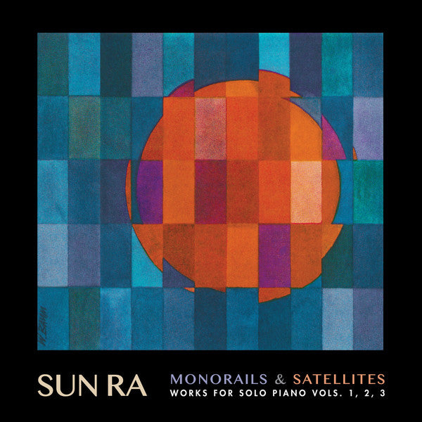 Sun Ra ‎– Monorails & Satellites (Works For Solo Piano Vols. 1, 2, 3) : Cosmic Myth Records ‎– CMR004 : Vinyl, LP, Album, Compilation, Tri-Gatefold