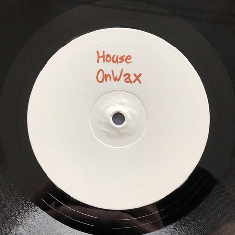 "S-Ampel & Max Casebolt ‎– Don't Be Smiling Like That / Smiling Faces : HouseOnWax ‎– HOW008 : Vinyl, 12"", 33 ⅓ RPM"