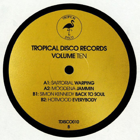 Sartorial / Moodena / Simon Kennedy (2) / Hotmood ‎– Tropical Disco Edits Vol. 10 : Tropical Disco ‎– TDISCO010 : Vinyl, 12""