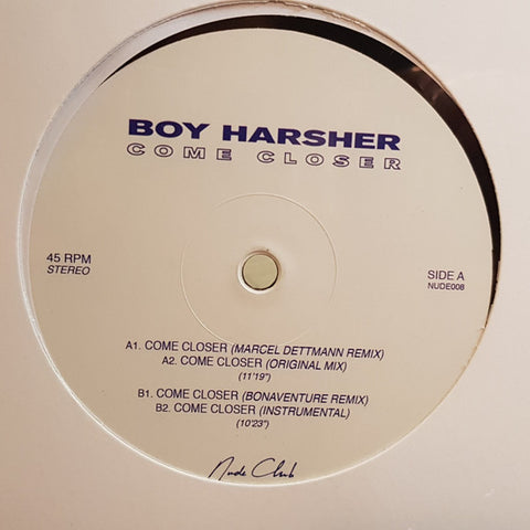"Boy Harsher ‎– Come Closer : Nude Club Records ‎– NUDE008 : Vinyl, 12"", 45 RPM, EP"