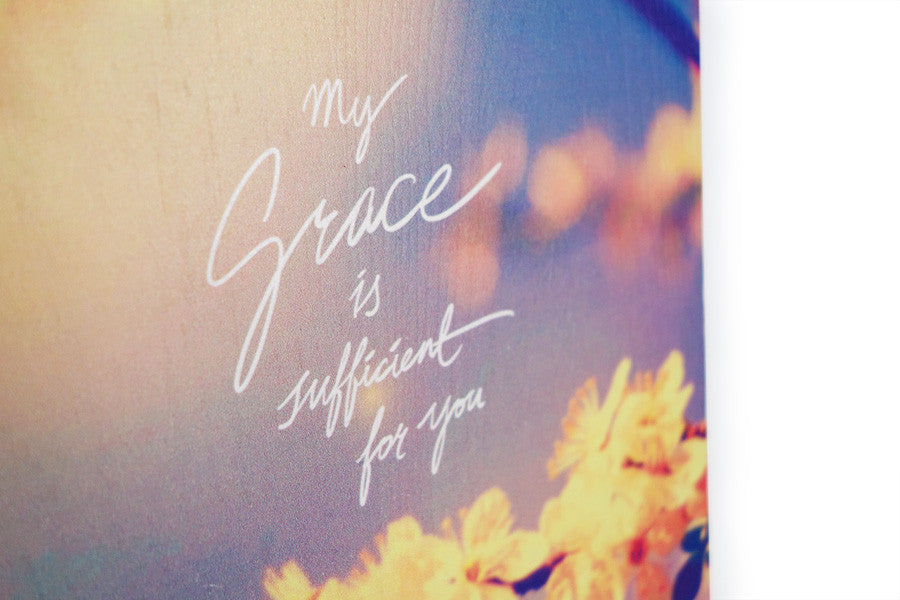 My Grace Is Sufficient For You {Wood Board}
