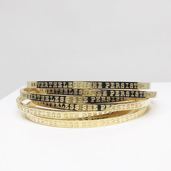 Nevertheless she persisted gold stacking cuff