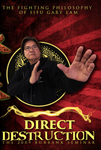 Direct Destruction: The Fighting philosophy of Gary Lam DVD - Budovideos