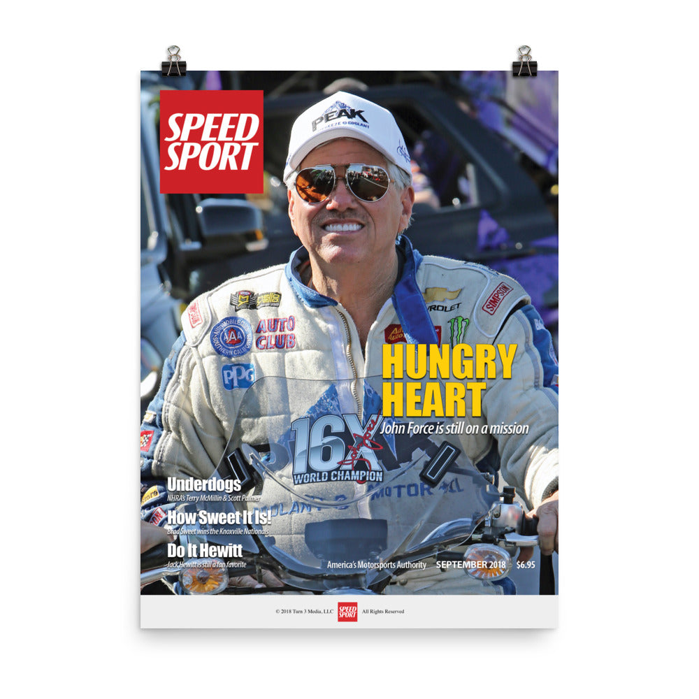 SPEED SPORT Magazine Sept. 2018 Cover Art Poster featuring John Force