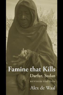 Famine that Kills: Darfur, Sudan by Alex de Waal