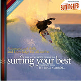 Complete Guide To Surfing Your Best [Vol 2]