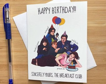 Breakfast Club Birthday  - Greeting Card