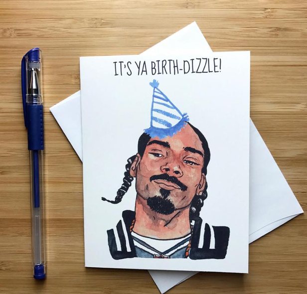 Snoop Dogg Birthday  - Greeting Card