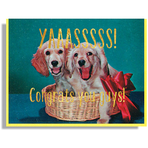 Yasssssss! Congrats - Greeting Card