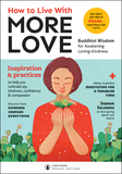 How to Live With More Love— Lion's Roar Special Editions