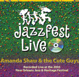 Amanda Shaw & the Cute Guys - Live at 2005 New Orleans Jazz & Heritage Festival