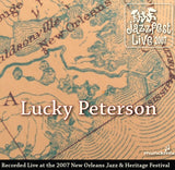 Lucky Peterson - Live at 2007 New Orleans Jazz & Heritage Festival