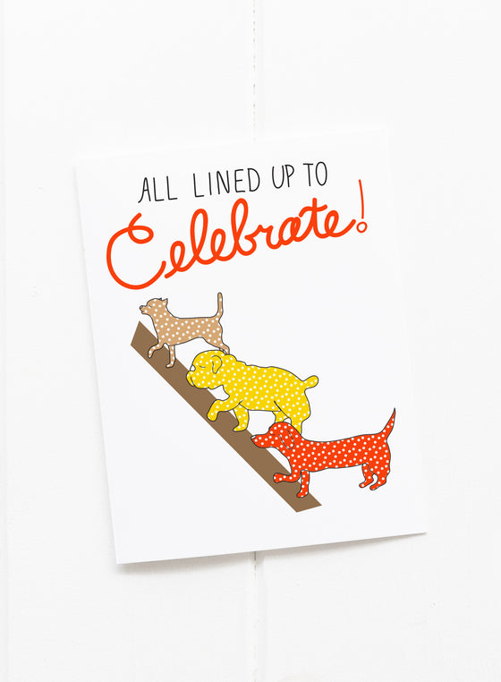 All Lined Up to Celebrate Dog Greeting Card