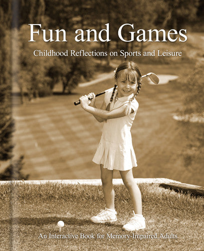 Fun and Games Book for Alzheimer's and Dementia Patients