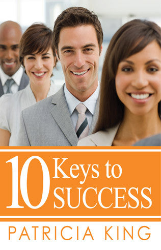 10 Keys to Success - Patricia King - Ebook