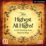 Highest Of All Highs - Patricia King - MP3 Teaching