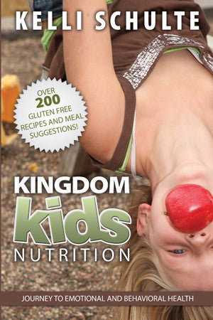 Kingdom Kids Nutrition - Kelli Schulte - Ebook