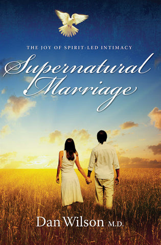 Supernatural Marriage - Dan Wilson - Ebook