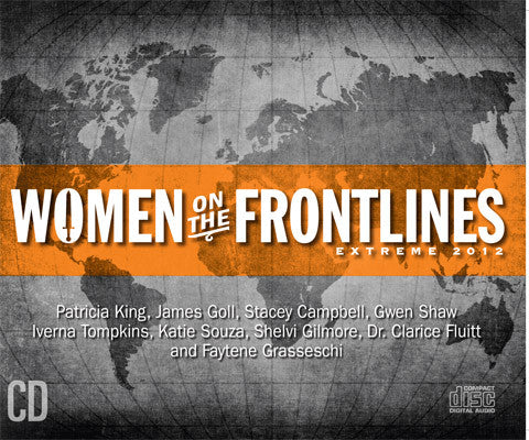 Women on the Frontlines 2012 - MP3 Teachings