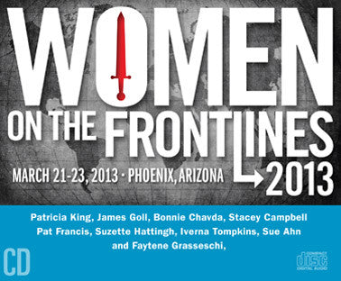 Women on the Frontlines 2013 - MP3 Teachings