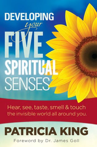 Developing Your Five Spiritual Senses - Patricia King - Ebook