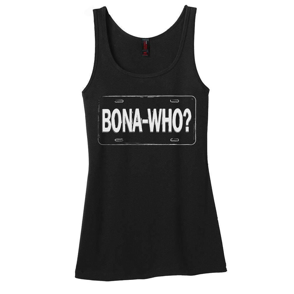 Bona Who? Tank (Women)