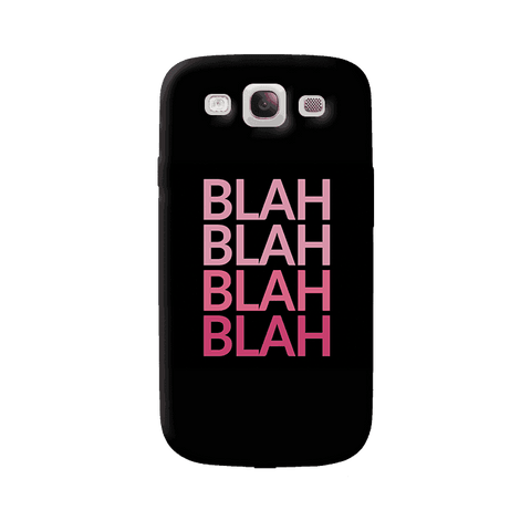 Blah Samsung Galaxy S3 Case