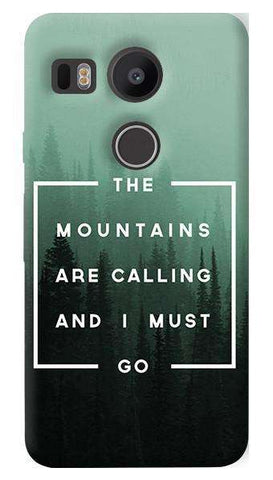 Mountains are Calling   Nexus 5X Case