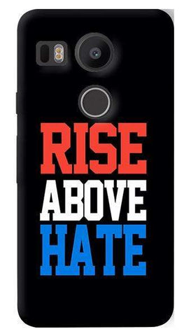Rise Above Hate   Nexus 5X Case