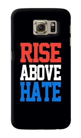 Rise Above Hate  Samsung Galaxy S6 Case