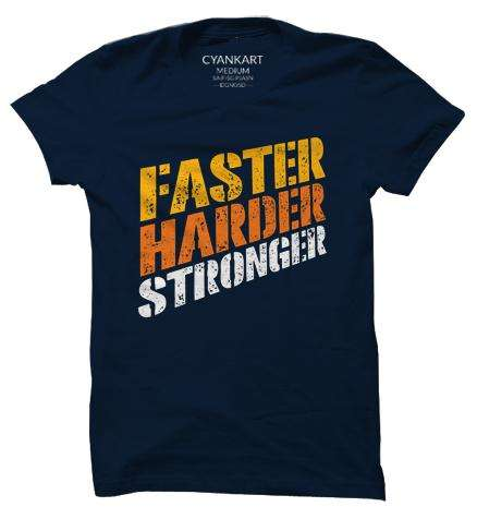 Harder Faster Stronger XXXL T-Shirt
