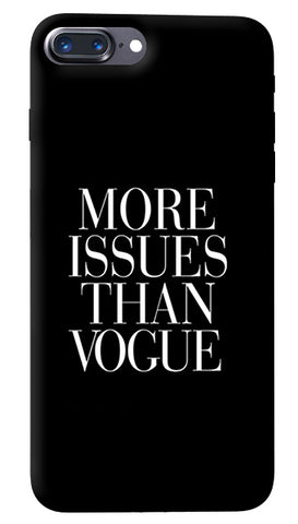 More Issues Than Vogue iPhone 8 Plus Cover