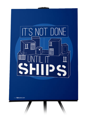 Canvas - It's not done until it ships.  - 1