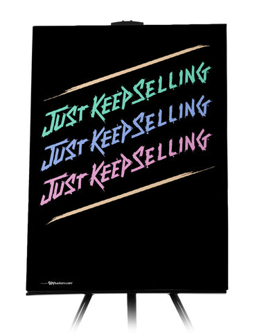 Just Keep Selling Canvas