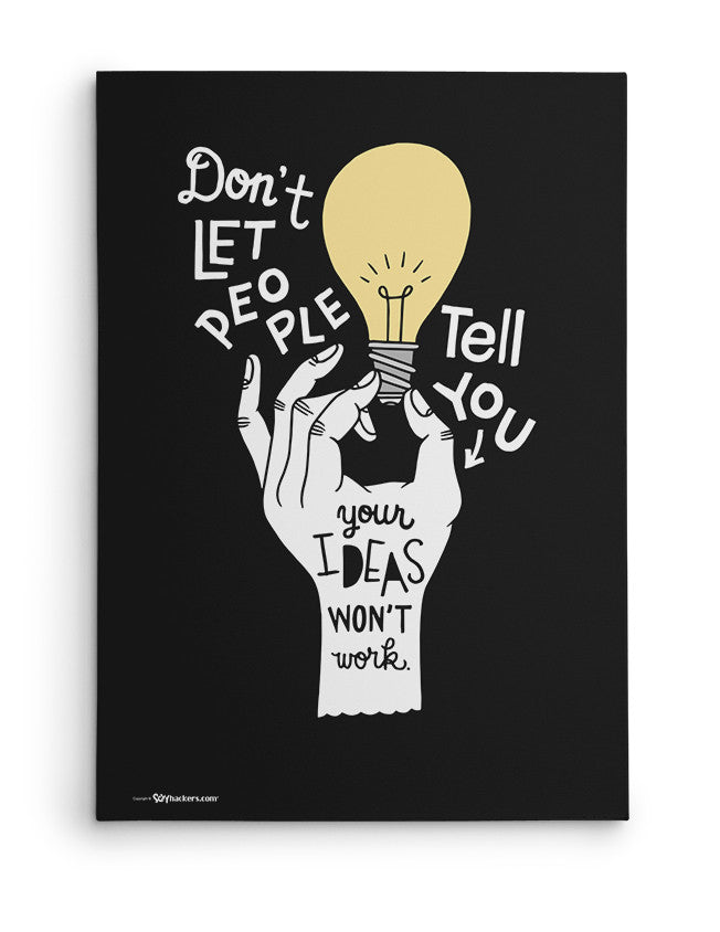 Canvas - Don't let people tell you your ideas won't work.  - 2