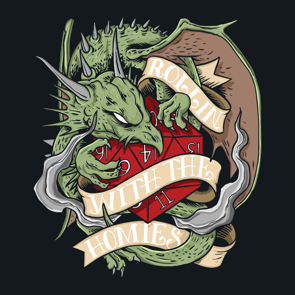 RPG Dragon Dice Rollin' With The Homies Unisex T-Shirt by Sexy Hackers