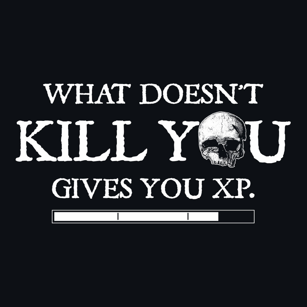 What Doesn't Kill You Gives You XP Unisex T-Shirt by Sexy Hackers