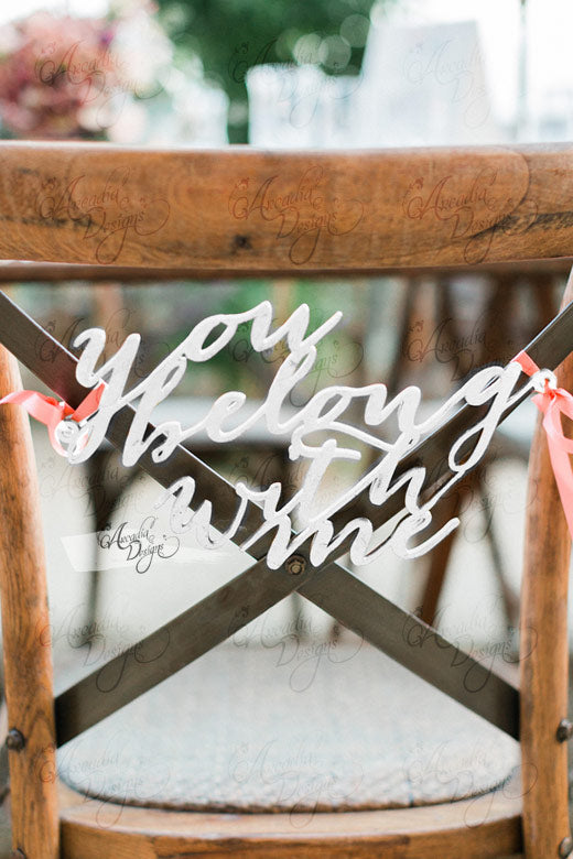 arcadia designs You Belong With Me Calligraphy bridal Chair wooden Sign white