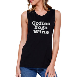 Coffee Yoga Wine Work Out Muscle Tee