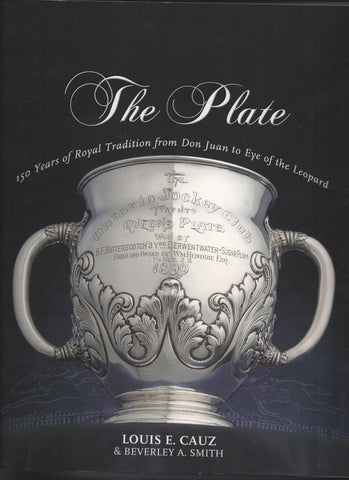 """The Plate""  150 Years of Royal Tradition from Don Juan to the Eye of the Leopard"