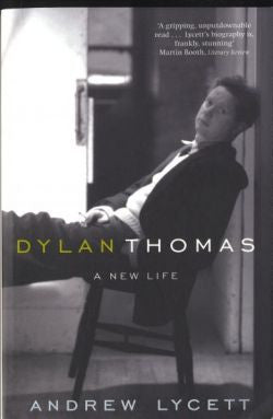 Dylan Thomas - A New Life