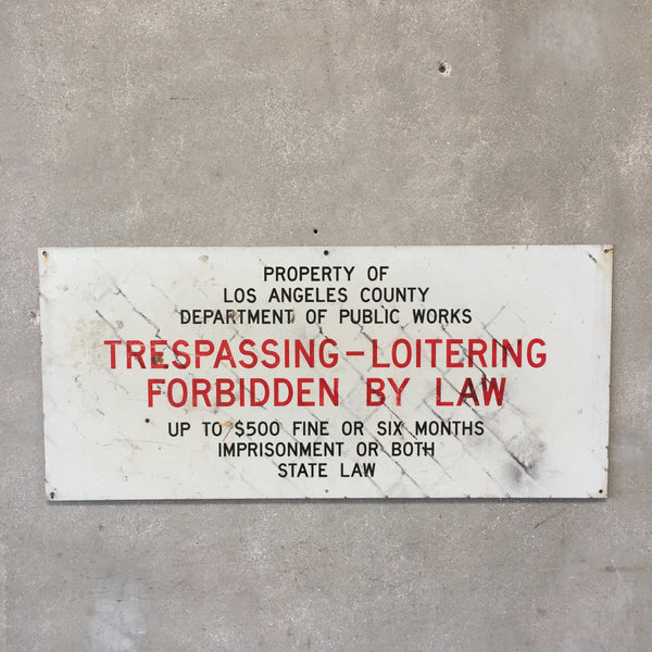 Metal LA County No Trespassing Sign